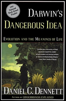 Darwin's Dangerous Idea: Evolution and the Meanins of Life Cover Image