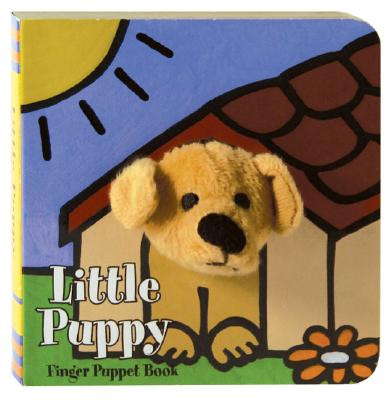 Little Puppy: Finger Puppet Book: (Puppet Book for Baby, Little Dog Board Book) (Little Finger Puppet Board Books #FING) Cover Image