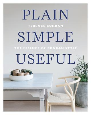 Plain Simple Useful: The Essence of Conran Style Cover Image