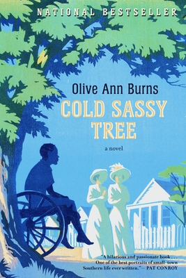 an analysis of the fictional novel cold sassy tree written by olive ann burns Read cold sassy tree by olive ann burns and richard thomas by olive ann burns, richard thomas for free with a 30 day free trial read ebook on.