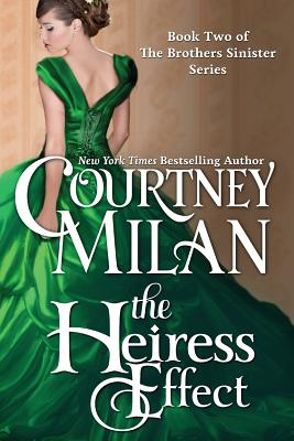 The Heiress Effect (Brothers Sinister #2) Cover Image