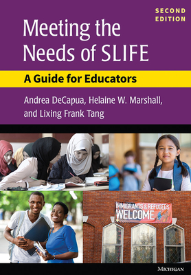 Meeting the Needs of SLIFE, Second Ed.: A Guide for Educators Cover Image