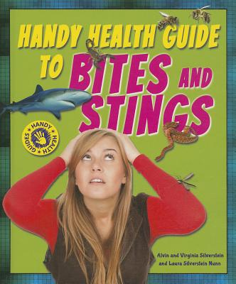 Handy Health Guide to Bites and Stings (Handy Health Guides) Cover Image