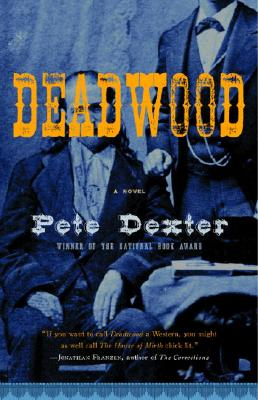 Deadwood (Vintage Contemporaries) Cover Image