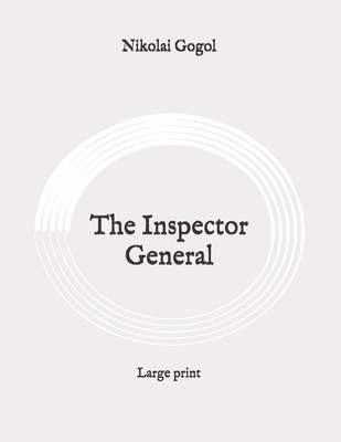 The Inspector General: Large print Cover Image
