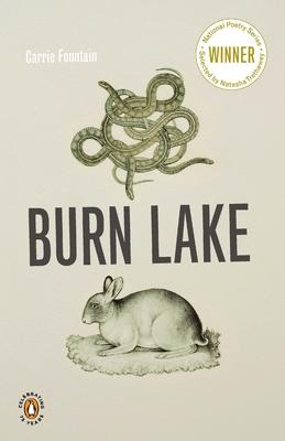 Burn Lake (National Poetry Series) Cover Image