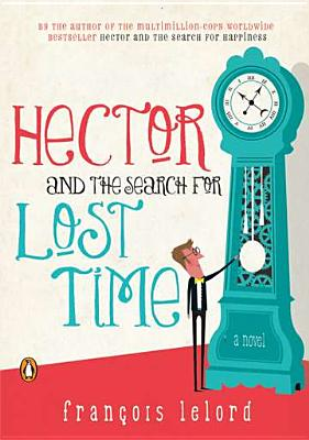 Hector and the Search for Lost Time Cover