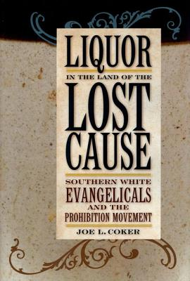 Cover for Liquor in the Land of the Lost Cause