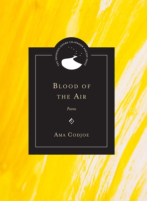 Blood of the Air: Poems (Drinking Gourd Chapbook Poetry Prize) Cover Image