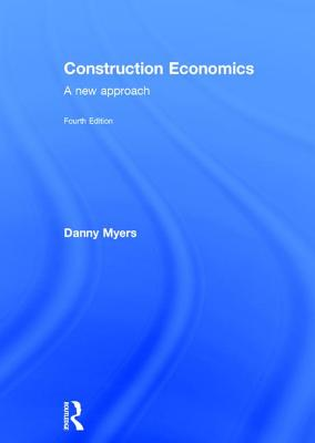 Construction Economics: A New Approach Cover Image