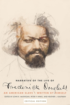Narrative of the Life of Frederick Douglass, an American Slave: Written by Himself Cover Image