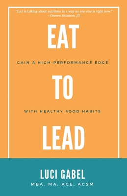 Eat to Lead Cover Image