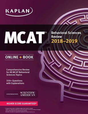 MCAT Behavioral Sciences Review 2018-2019: Online + Book (Kaplan Test Prep) Cover Image