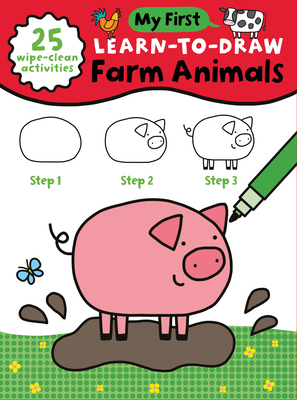 My First Learn-To-Draw: Farm Animals: (25 Wipe Clean Activities + Dry Erase Marker) Cover Image