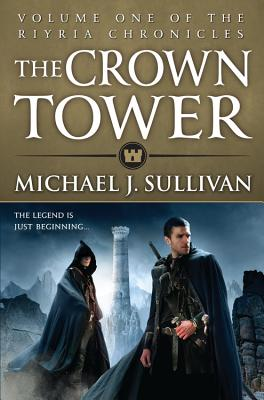 The Crown Tower (The Riyria Chronicles #1) Cover Image
