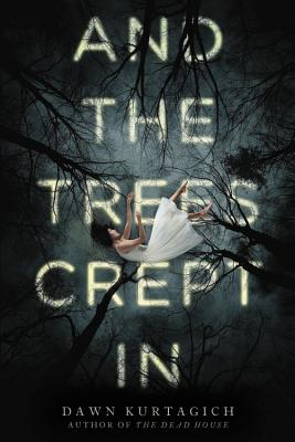 And the Trees Crept In Cover Image