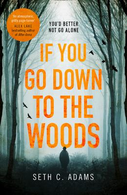 If You Go Down to the Woods Cover Image