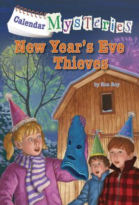 Calendar Mysteries #13: New Year's Eve Thieves Cover Image