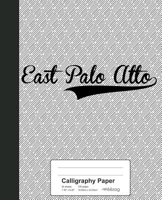 Calligraphy Paper: EAST PALO ALTO Notebook Cover Image