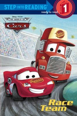 Race Team (Disney/Pixar Cars) (Step into Reading) Cover Image