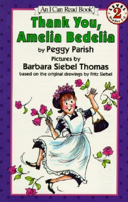 Thank You, Amelia Bedelia (I Can Read Level 2) Cover Image
