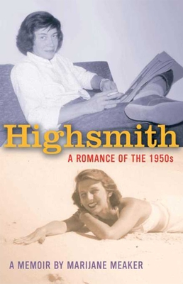 Highsmith: A Romance of the 1950's, a Memoir: Cover Image