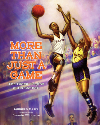 More Than Just a Game: The Black Origins of Basketball Cover Image