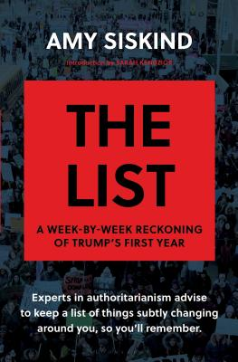 The List: A Week-By-Week Reckoning of Trump's First Year Cover Image