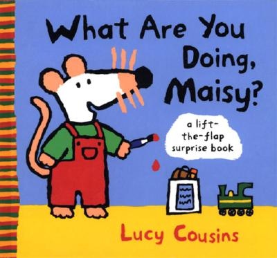 What Are You Doing, Maisy? Cover Image