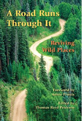 A Road Runs Through It: Reviving Wild Places Cover Image