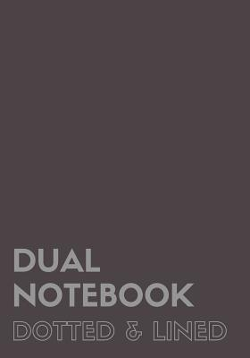 Dual Notebook Dotted & Lined: Large Notebook with Lined and