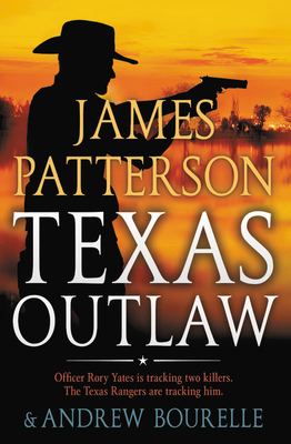 Texas Outlaw (A Texas Ranger Thriller #2) Cover Image