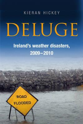 Deluge: Ireland's Weather Disasters, 2009-2010 Cover Image