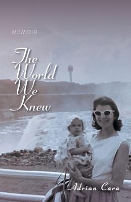 The World We Knew: Memoir Cover Image