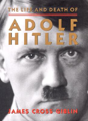 The Life and Death of Adolf Hitler Cover