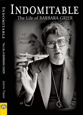 Indomitable: The Life of Barbara Grier Cover Image