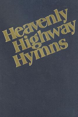Heavenly Highway Hymns: Shaped-Note Hymnal Cover Image