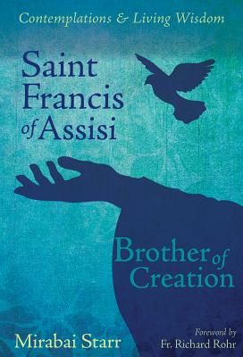 Saint Francis of Assisi: Brother of Creation Cover Image