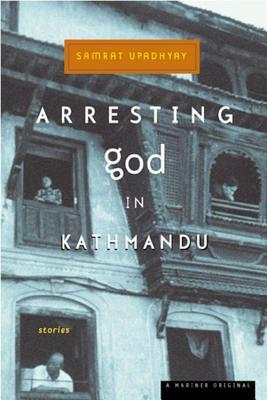 Arresting God in Kathmandu Cover