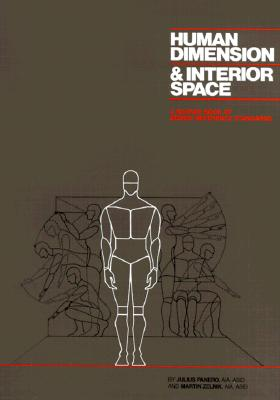 Human Dimension and Interior Space: A Source Book of Design Reference Standards Cover Image