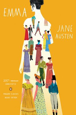 Emma: 200th-Anniversary Annotated Edition (Penguin Classics Deluxe Edition) Cover Image