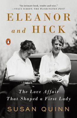 Eleanor and Hick: The Love Affair That Shaped a First Lady Cover Image