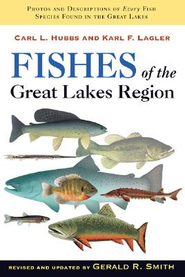 Fishes of the Great Lakes Region, Revised Edition Cover Image