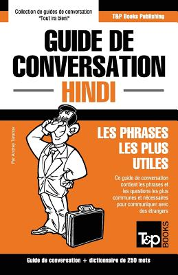 Guide de conversation Français-Hindi et mini dictionnaire de 250 mots (French Collection #147) Cover Image
