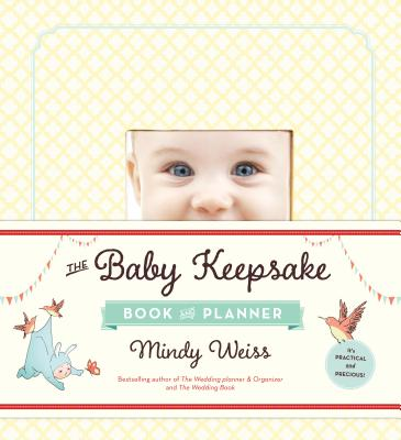 The Baby Keepsake Book and Planner Cover Image