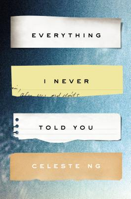 Everything I Never Told You: A Novel Cover Image