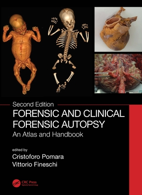 Forensic and Clinical Forensic Autopsy: An Atlas and Handbook Cover Image