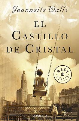 El Castillo de Cristal / The Glass Castle: A Memoir Cover Image
