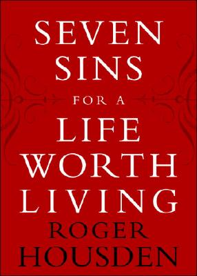 Seven Sins for a Life Worth Living Cover
