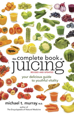 The Complete Book of Juicing Cover